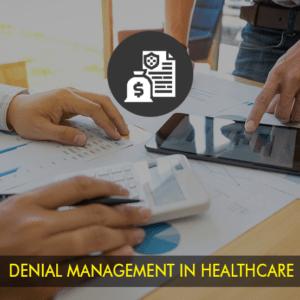 Denial Management In Healthcare